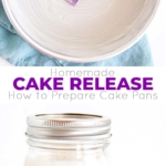 Grease and flour your pans in one step with this Homemade Cake Release! Learn how to prepare cake pans so that your cakes come out perfect every time. | livforcake.com
