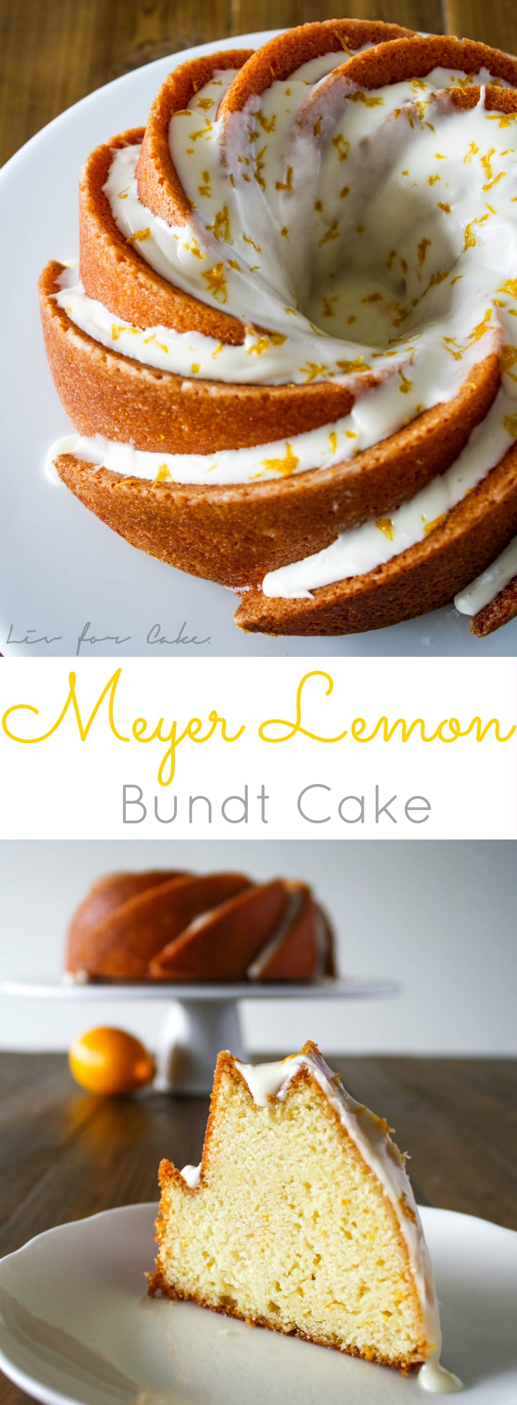 A moist and delicious bundt cake with the sweetness of Meyer lemons. Perfect for afternoon tea of even breakfast! | livforcake.com