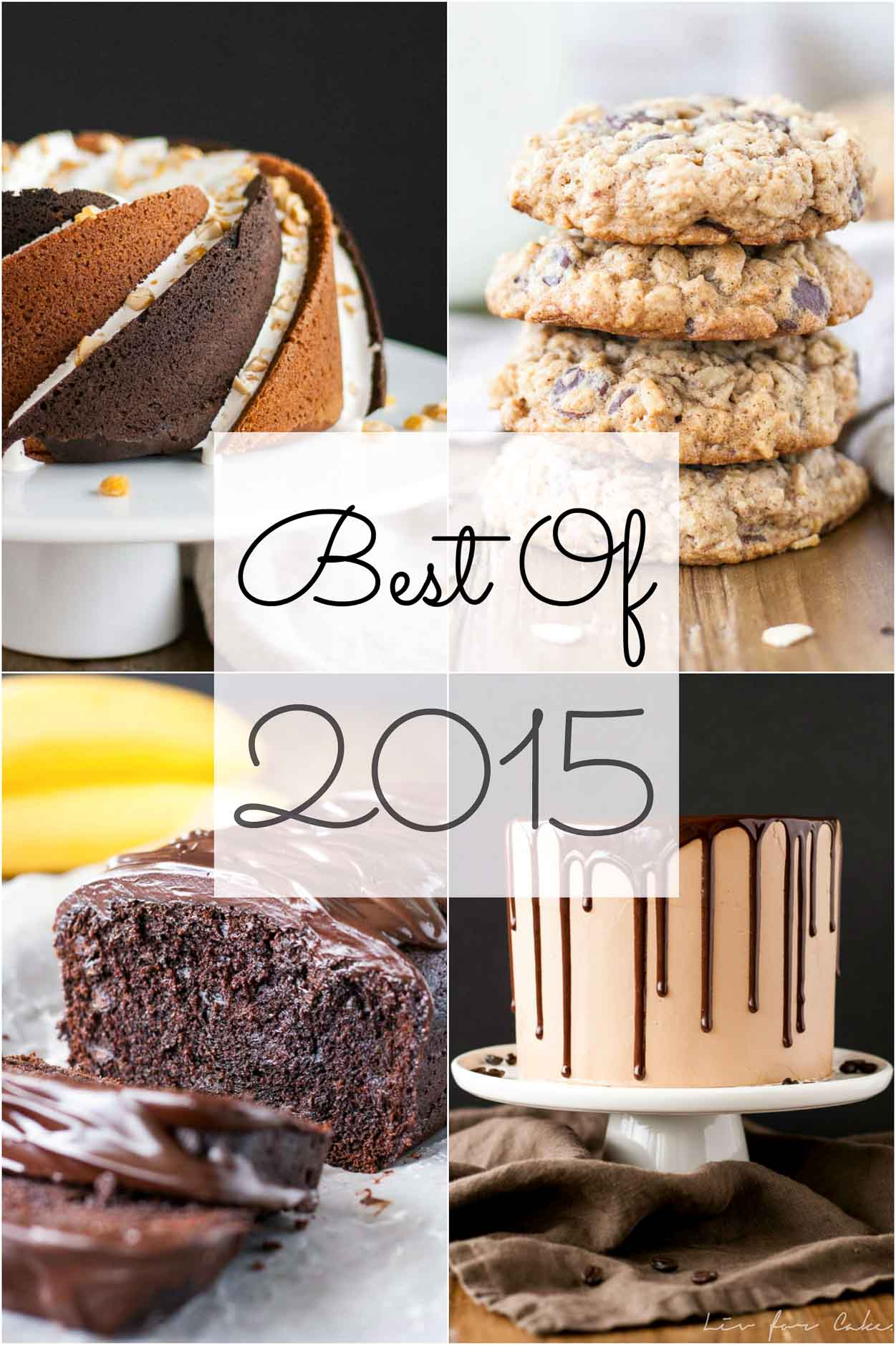 The very best recipes on Liv for Cake in 2015.   livforcake.com