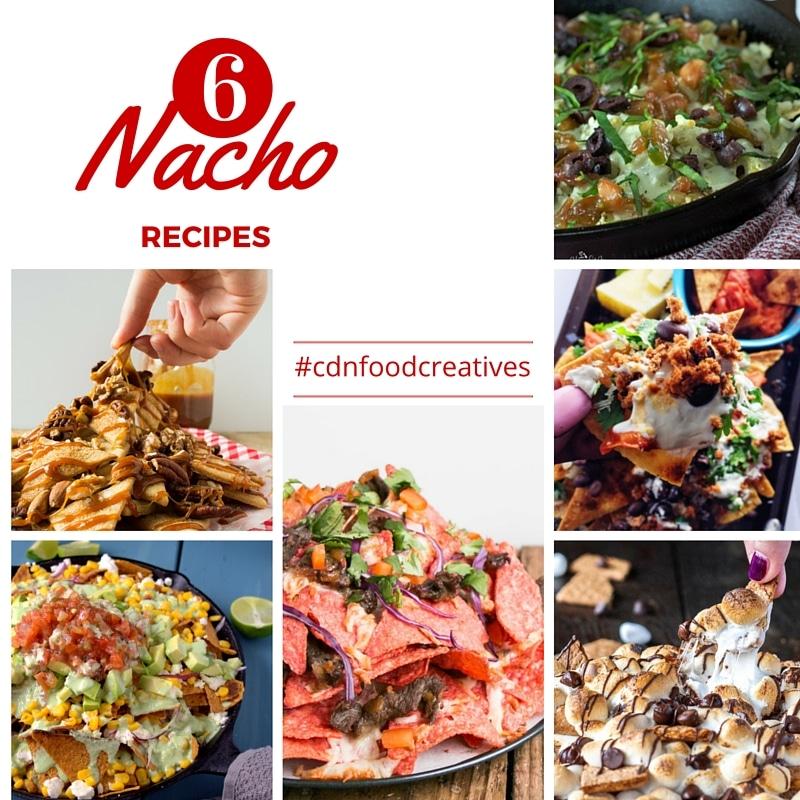 Six amazing Nacho recipes from six fabulous Canadian Food Bloggers!| livforcake.com
