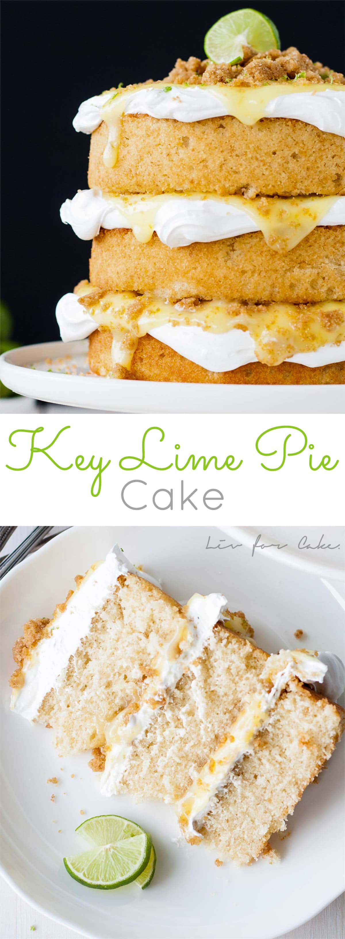 Key Lime Pie Cake! Graham cracker cake topped with meringue, key lime curd, and graham cracker crumble. | livforcake.com