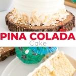 Pina Colada Cake photo collage.