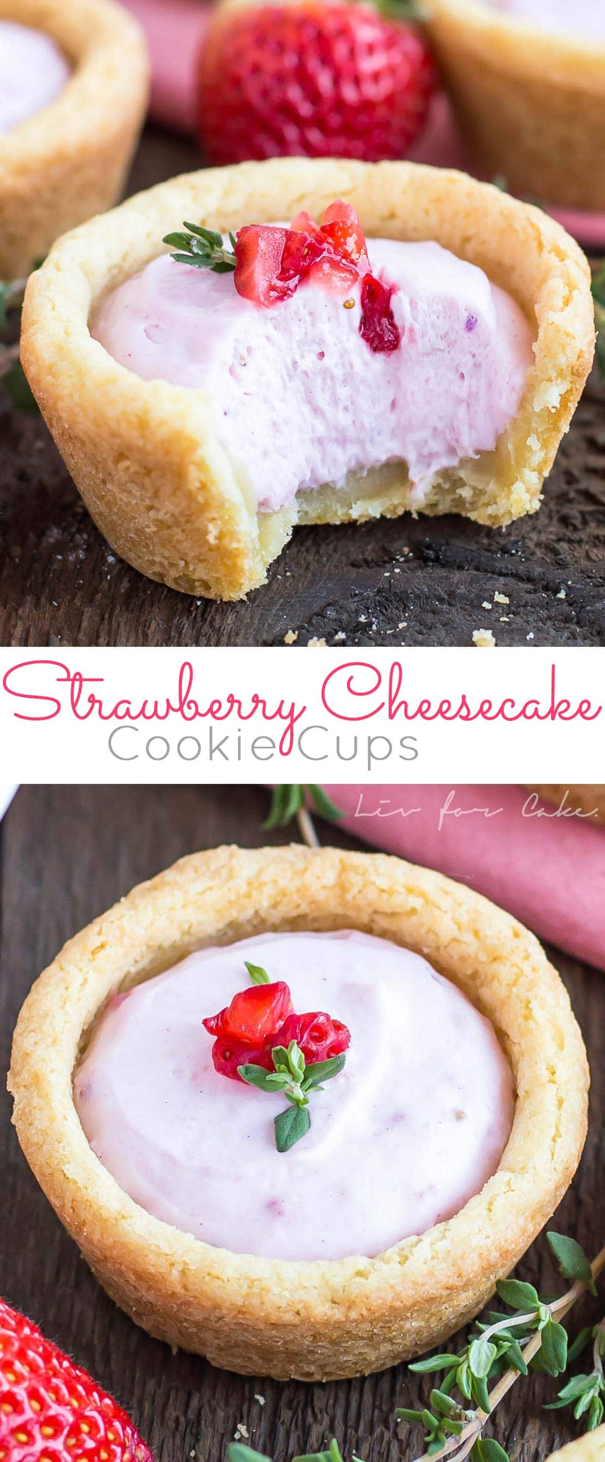 These Strawberry Cheesecake Cookie Cups are the perfect pairing of fruity cheesecake and chewy sugar cookies. | livforcake.com