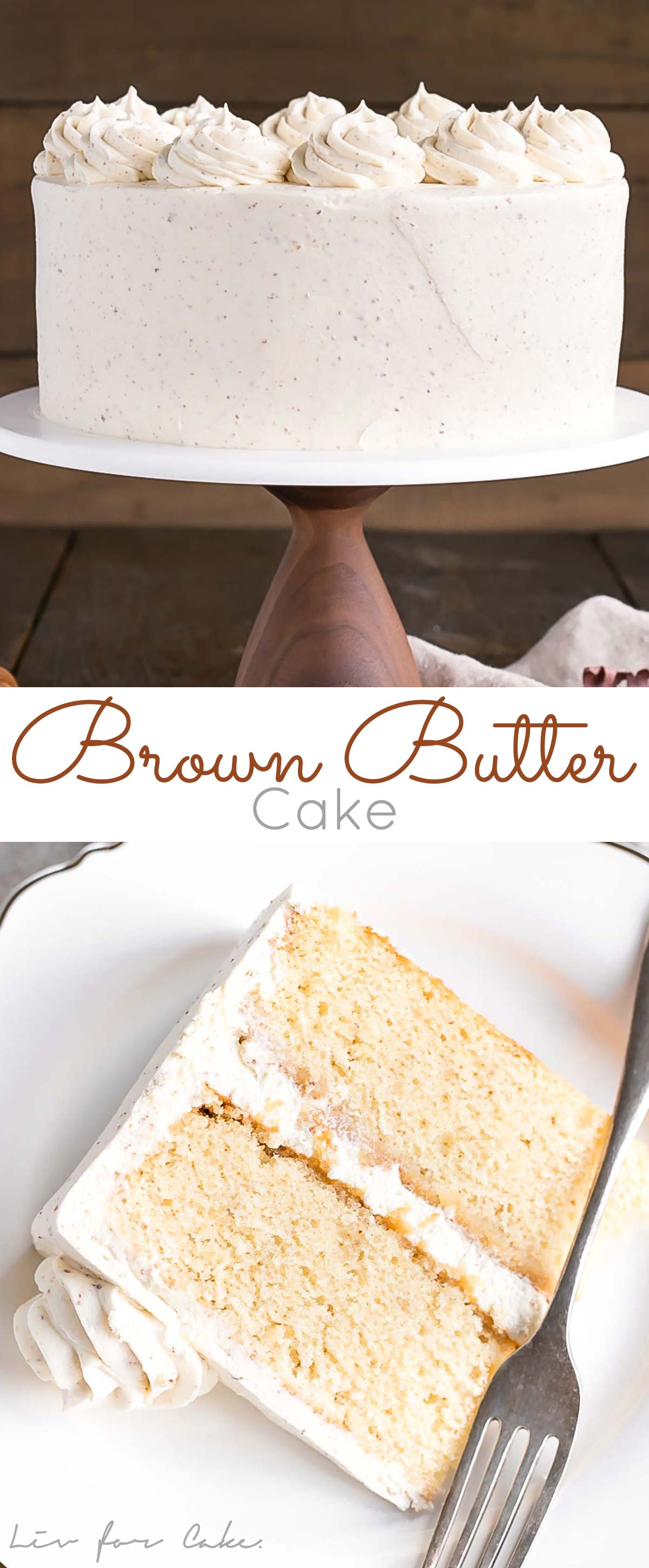 Take classic vanilla cake to the next level with this Brown Butter Cake! A simple change for an intense nutty flavour. | livforcake.com