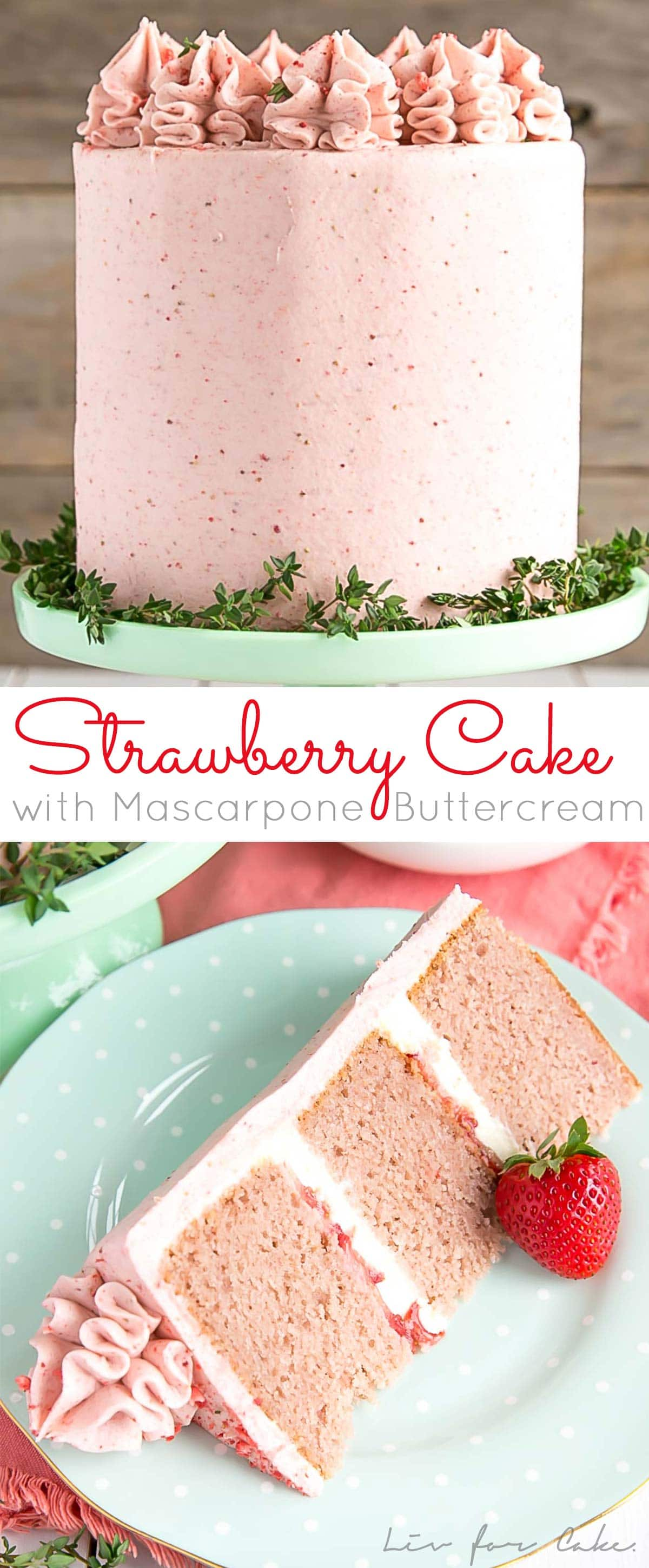 Strawberry Cake with Mascarpone buttercream