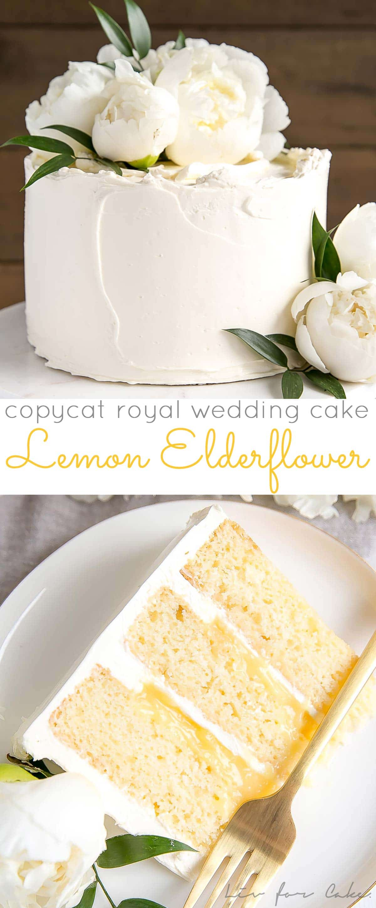 This Lemon Elderflower Cake is my copycat version of the royal wedding cake! Elderflower infused lemon cake layers with lemon curd and an elderflower buttercream. | livforcake.com