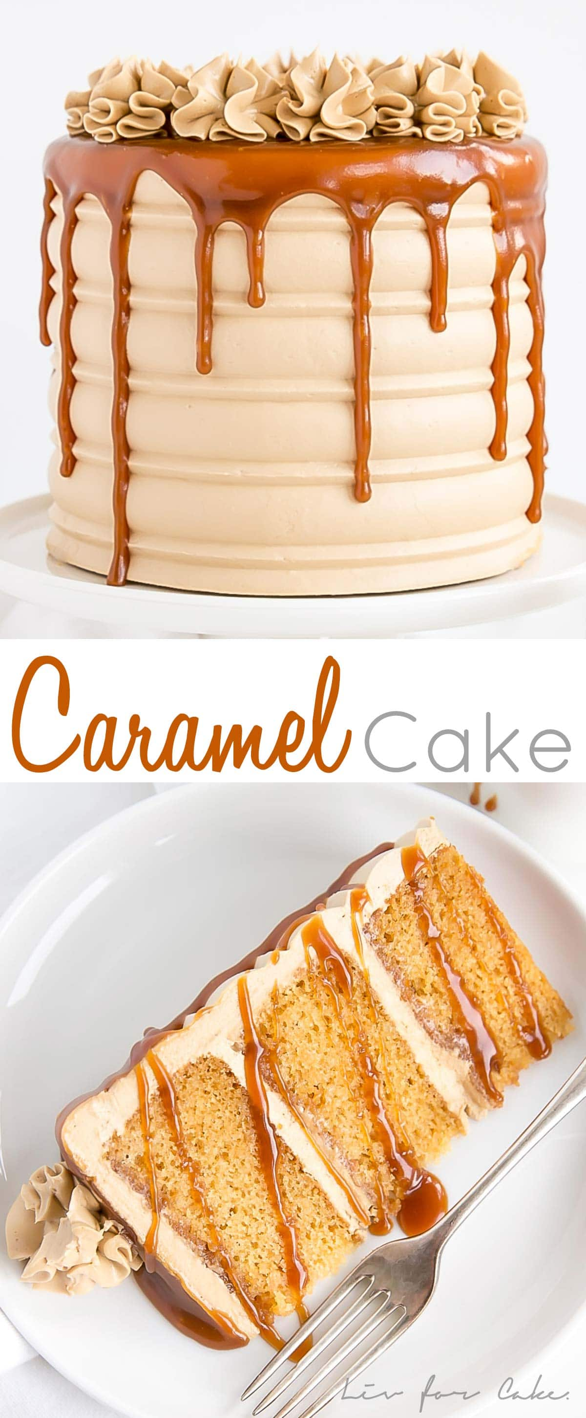 This Caramel Cake is perfect for that die hard caramel fan in your life. Homemade caramel sauce is used in the cake layers, frosting, and the drip!
