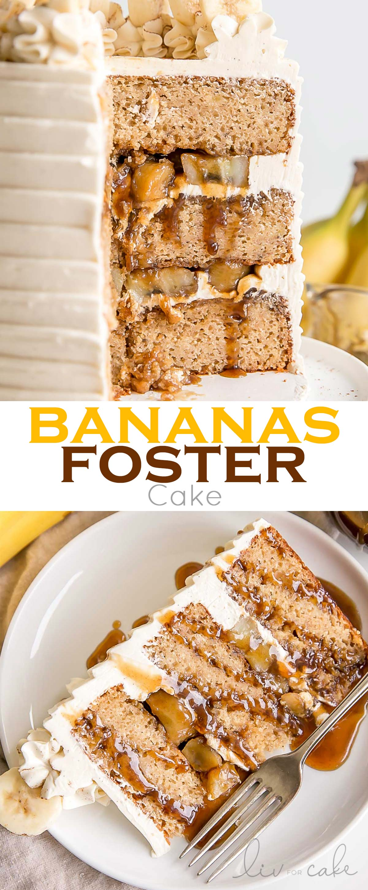 This Bananas Foster Cake collage