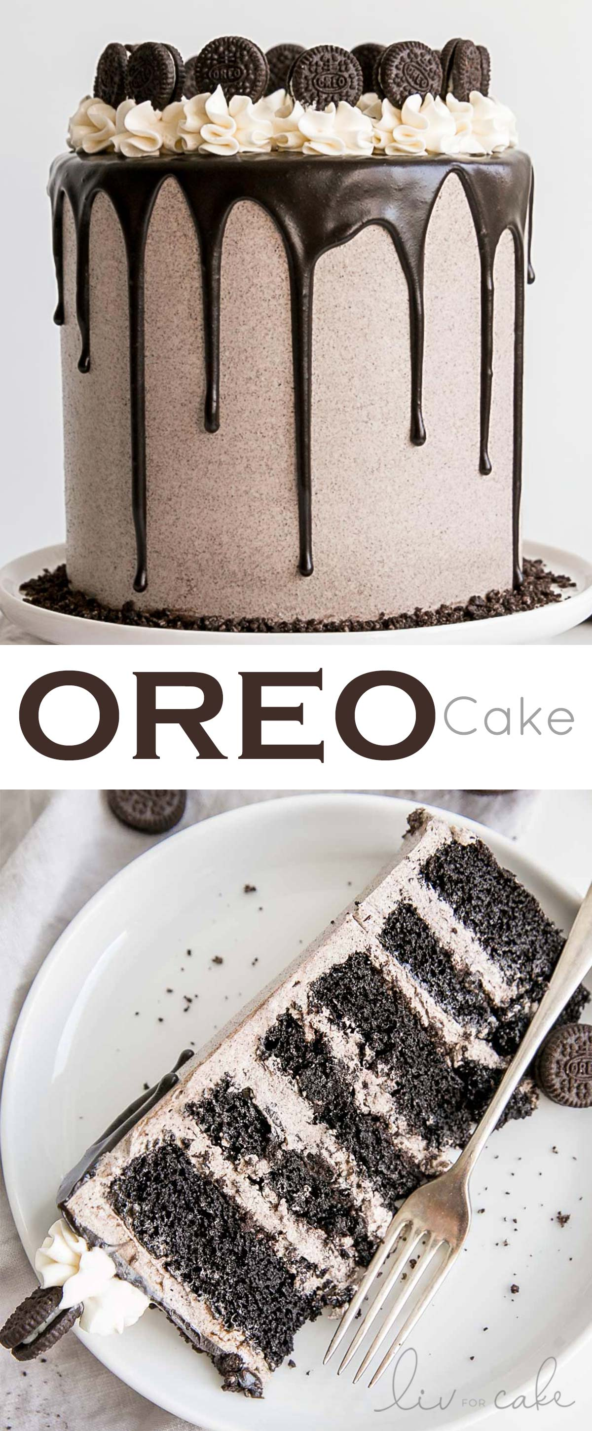 Oreo Cake! Six decadent layers of Oreo cake, Oreo buttercream, and a dark chocolate ganache. Perfect for the cookies and cream lover in your life! | livforcake.com