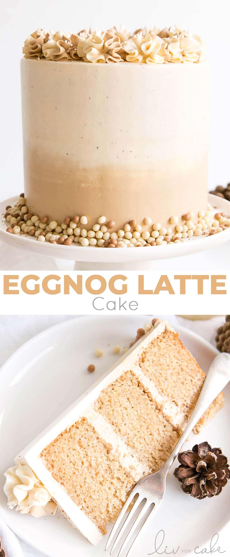 Eggnog Latte Cake collage