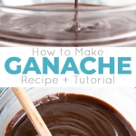 Everything you ever wanted to know about making Chocolate Ganache! A simple, two-ingredient recipe for a delicious frosting, filling, drip, or glaze. | livforcake.com